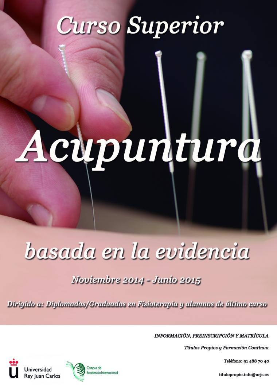 Curso Superior de Acupuntura basada en la Evidencia (Universidad Rey Juan Carlos de Madrid) 2014-2015