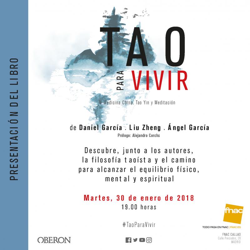 Presentación del nuevo libro del Prof. Liu Zheng: Tao para Vivir. Martes, 30 de febrero en Forum Fnac
