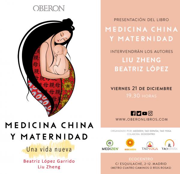 """Presentación del libro: """"Medicina china y Maternidad. Una Vida Nueva"""". Viernes, 21 de diciembre (19.30 horas.) ECOCENTRO (Madrid)"""