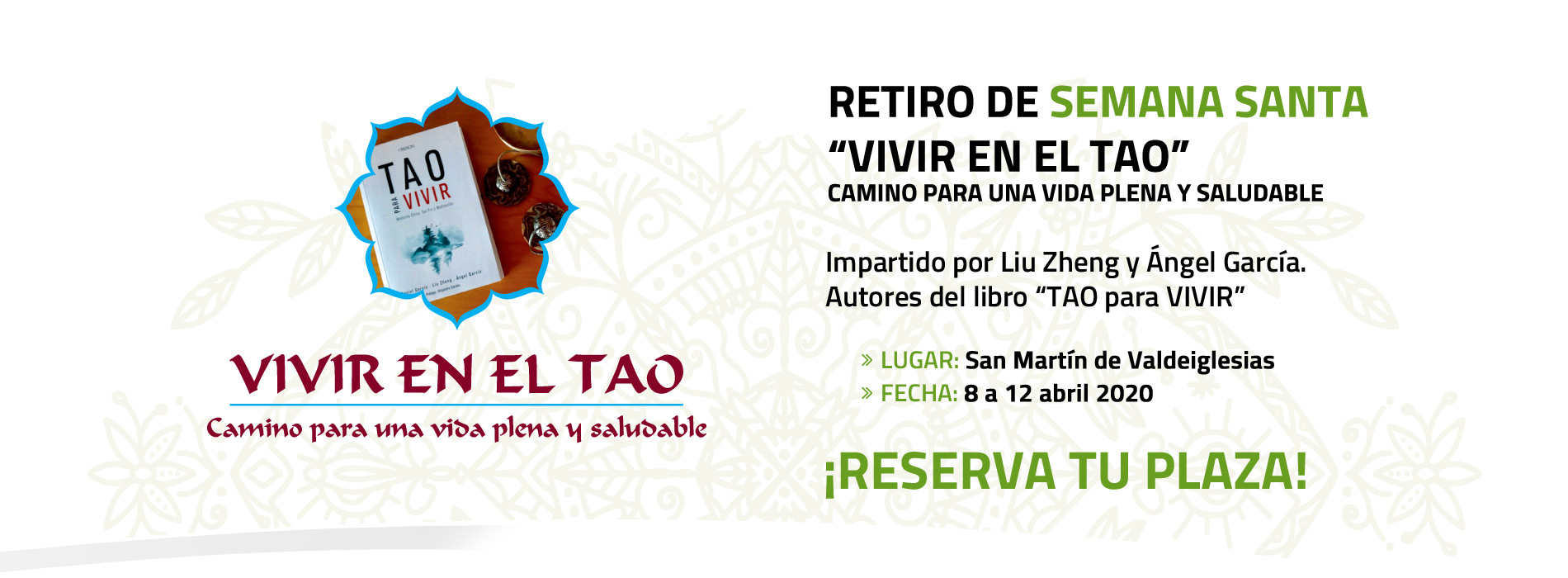 "Retiro "" Vivir en el Tao"" (Semana Santa – Del 8 al 12 de abril 2020)"